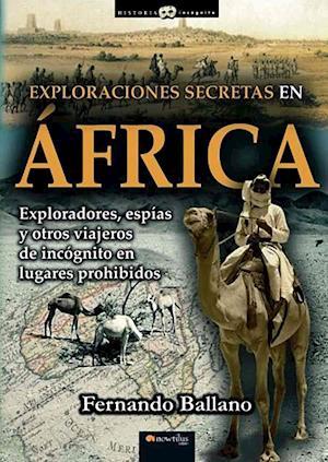 Bog, paperback Exploraciones Secretas En Africa af Fernando Ballano