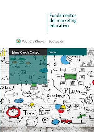 Fundamentos del marketing educativo af Jaime García Crespo