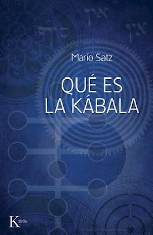Que Es la Kabala? = What Is the Kabbalah?