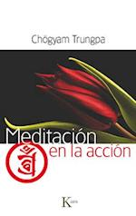 Meditación en la acción af Chögyam Trungpa
