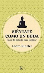 Sientate Como Un Buda