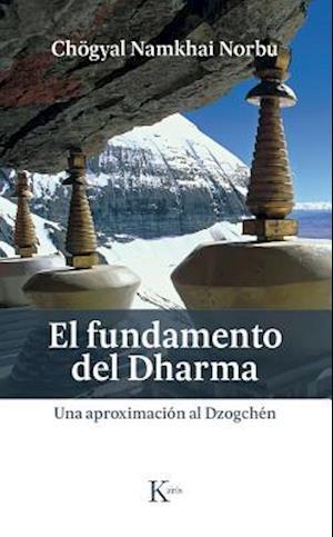 El fundamento del Dharma/ The purpose of the Dharma