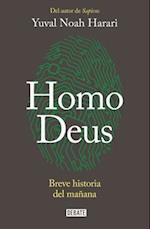 Homo Deus / Homo Deus af Yuval Harari