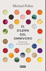 El Dilema del Omnivoro / The Omnivore's Dilemma