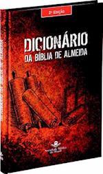 Dicionaario Da Biblia de Almeida = Almeida Bible Dictionary