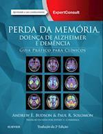 Perda da Memoria, Doenca de Alzheimer e Demencia