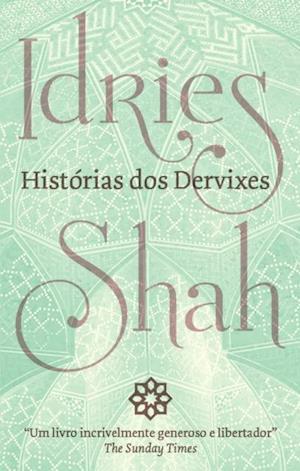 Historias dos Dervixes af Idries Shah