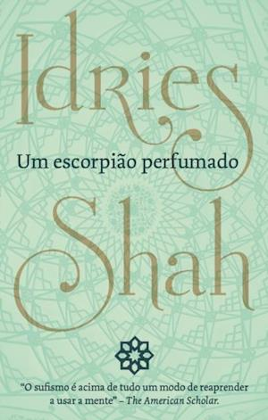 Um Escorpiao Perfumado af Idries Shah