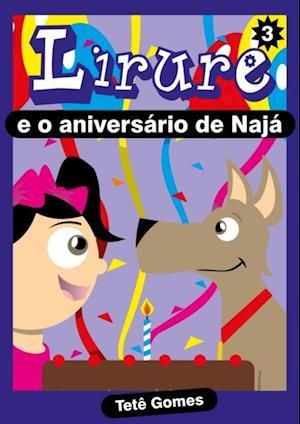 Lirure e o Aniversario de Naja af Tete Gomes