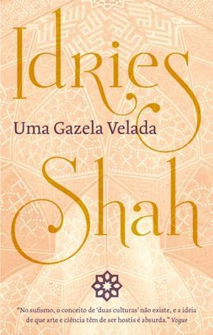 Uma Gazela Velada af Idries Shah