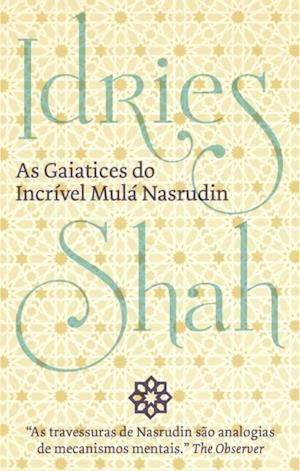 As Gaiatices Do Incrivel Mula Nasrudin af Idries Shah