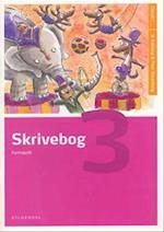 Skrivebog 3 (Dansk i ... 3. - 6. klasse)