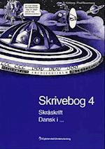 Skrivebog 4 (Dansk i ... 3. - 6. klasse)