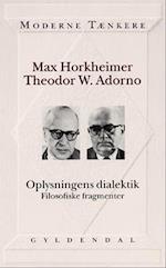 Oplysningens dialektik af Max Horkheimer