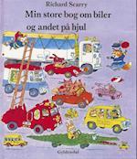 Min store bog om biler og andet på hjul af Richard Scarry