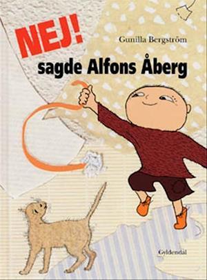 Bog, indbundet Nej! sagde Alfons Åberg af Gunilla Bergström