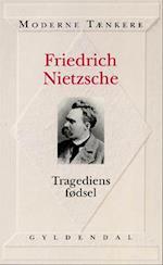 Tragediens fødsel af Friedrich Nietzsche