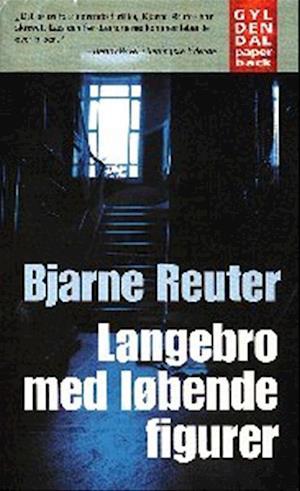 Bog paperback Langebro med løbende figurer af Bjarne Reuter