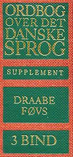 Ordbog over det danske Sprog. Supplement (Det danske Sprog- og Litteraturselskab)
