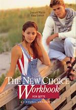 The new choice for sjette. Workbook
