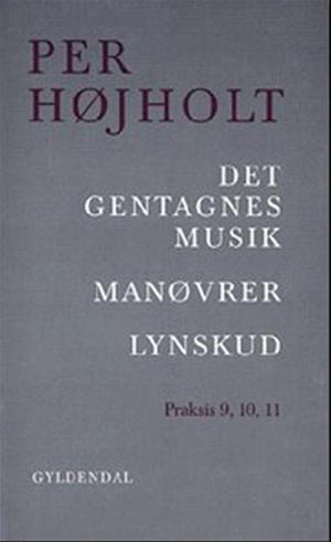 Det gentagnes musik, Manøvrer, Lynskud
