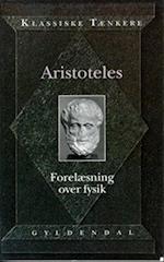 Aristoteles' Forelæsning over Fysik (Klassiske tænkere)