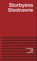 Storbyens stednavne (Gyldendals små røde ordbøger)