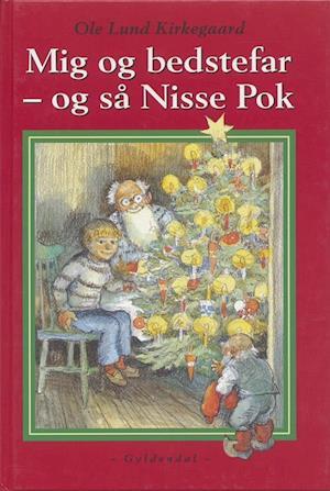 Mig og bedstefar - og så Nisse Pok