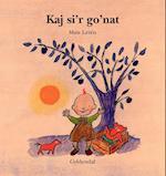 Kaj si'r go'nat (Kaj bøgerne)