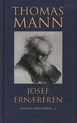 Josef Ernæreren (Josef og hans brødre, nr. 4)
