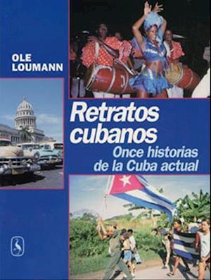 Bog hæftet Retratos cubanos af Ole Loumann