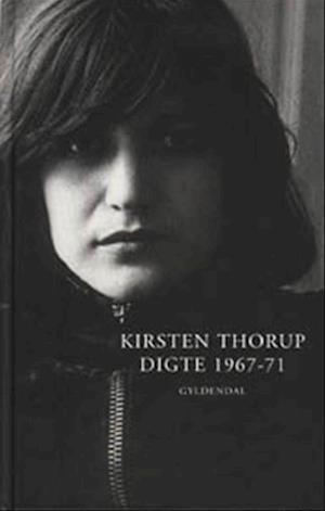Bog, indbundet Digte 1967-71 af Kirsten Thorup