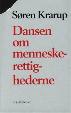 Bog, hæftet Dansen om menneskerettighederne af Søren Krarup
