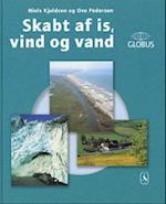 Skabt af is, vind og vand (Globus)