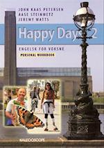 Happy Days 2 af Aase Steinmetz, Jeremy Watts, John Kaas Petersen