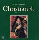 Christian 4. (De små fagbøger)