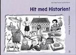 Hit med Historien! 3. kl. Arbejdsbog (Hit med historien)