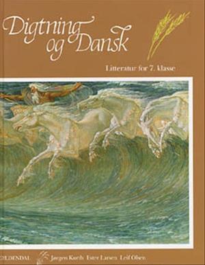Digtning og dansk - litteratur for 7. klasse