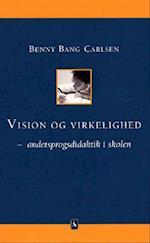 Vision og virkelighed (Seminarieserien)