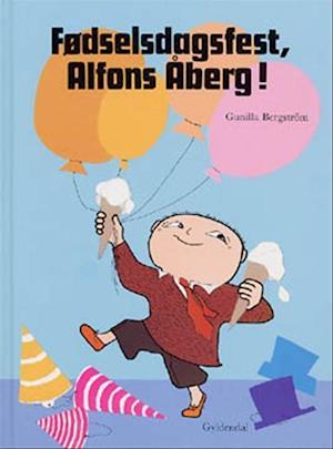 Bog indbundet Fødselsdagsfest Alfons Åberg! af Gunilla Bergström