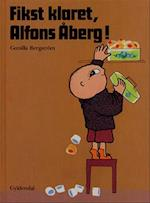 Fikst klaret, Alfons Åberg! (Alfons Åberg)