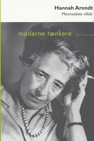 Bog, hæftet Menneskets vilkår af Hannah Arendt