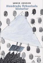 Hundrede firkantede historier af Louis Jensen