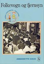 Folkevogn og fjernsyn (Børn i historien)