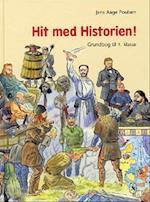Hit med historien! - grundbog til 4. klasse (Hit med historien)