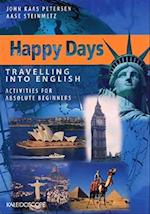 Happy Days - Travelling into English. Absolute beginners af John Kaas Petersen, Aase Steinmetz