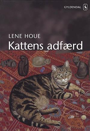 Bog, indbundet Kattens adfærd af Lene Houe