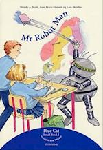 Mr Robot Man (Blue cat - engelsk for tredje. Small book, nr. 1)