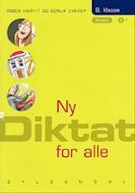 Ny Diktat for alle 8. klasse af Sonja Overby, Inger Harrit