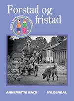 Forstad og fristad (Børn i historien)